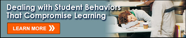 Dealing with Student Behaviors That Compromise Learning